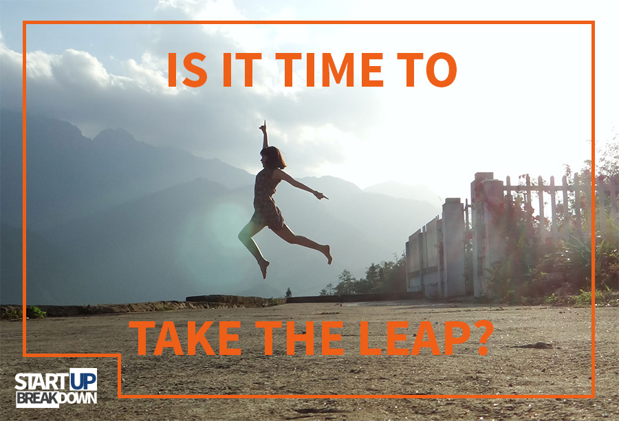 Is it Time to Take the Leap?
